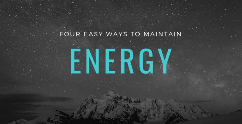 easy ways to maintain energy